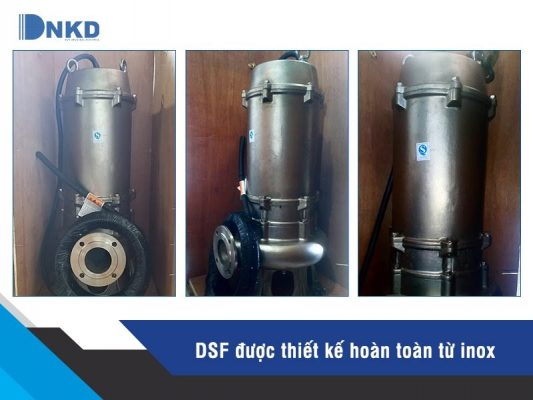 Máy bơm chìm thoát nước thải full inox DSF
