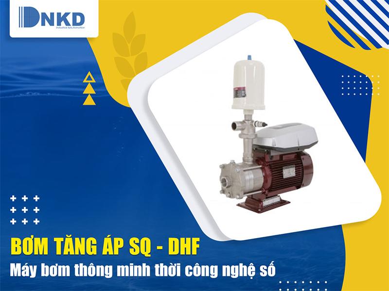 Máy bơm tăng áp điều khiển bằng biến tần SQ - DHFMáy bơm tăng áp điều khiển bằng biến tần SQ - DHF